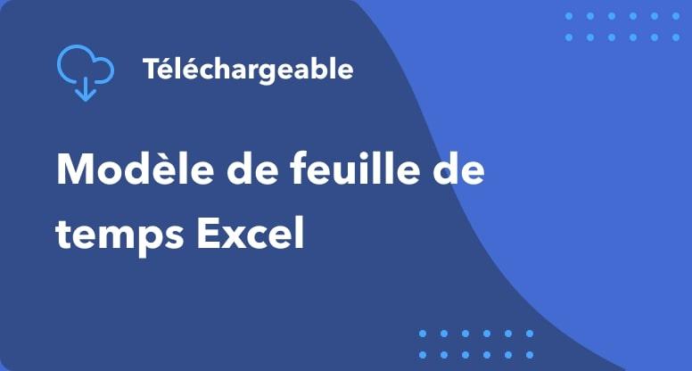 Modèle de feuille de temps Excel