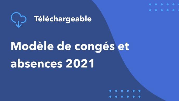 Modèle de congés et absences 2021